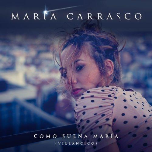 """Single """"Como sueña María"""""""