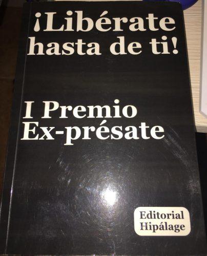 Portada del libro ¡Libérate hasta de ti! / Foto: Alejandro Piquero Serrano